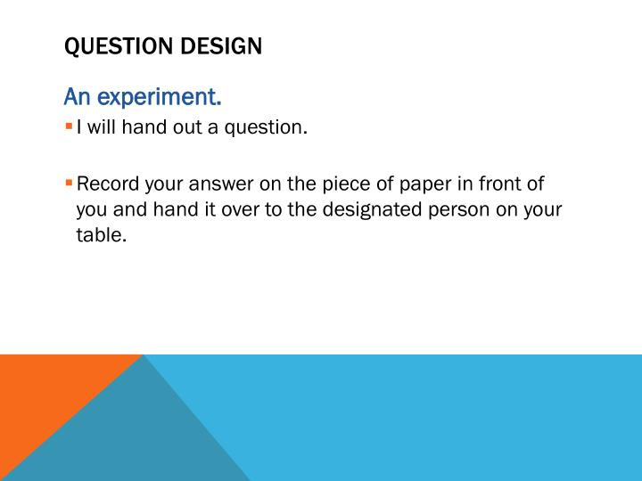 Question Design