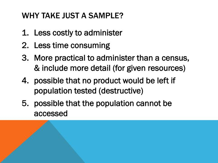 Why take just a sample?