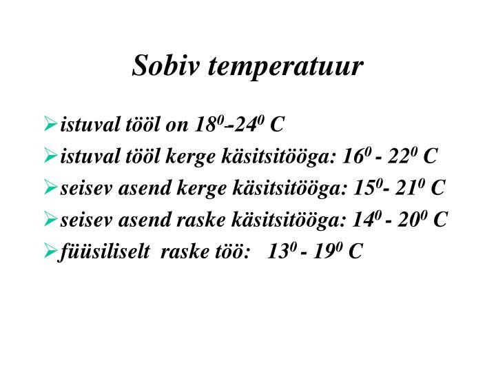 Sobiv temperatuur