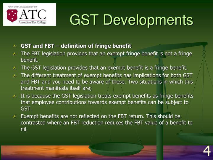 GST Developments