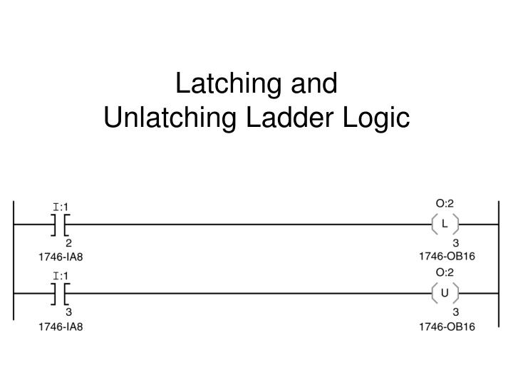 Latching and