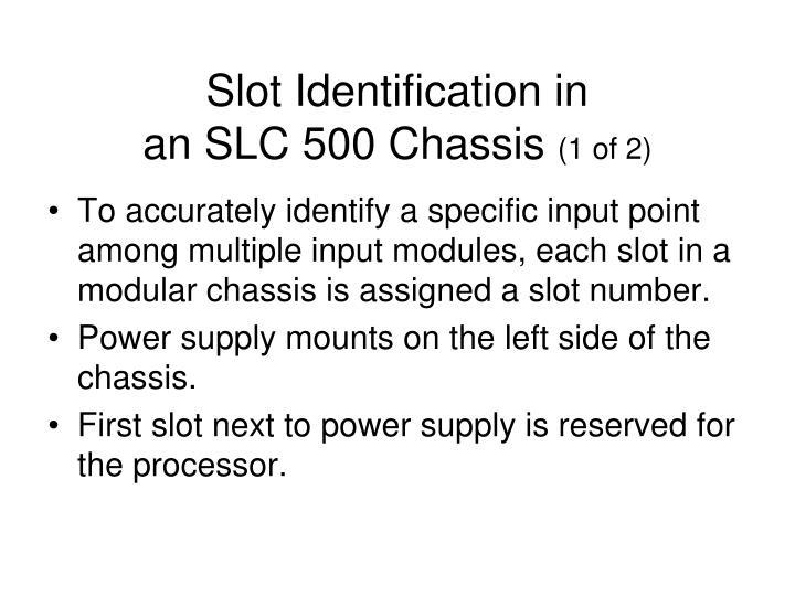 Slot Identification in