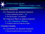 criminal justice system measures of output cont