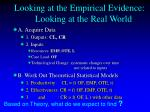 looking at the empirical evidence looking at the real world