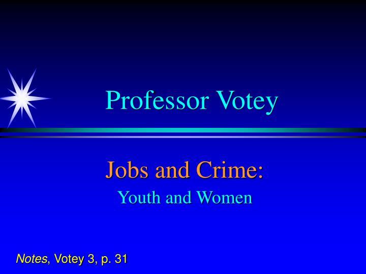Professor Votey