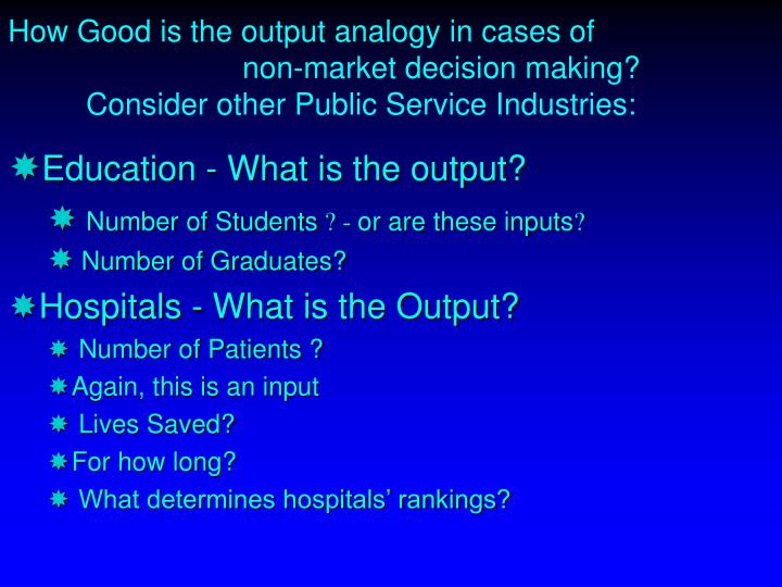 How Good is the output analogy in cases of