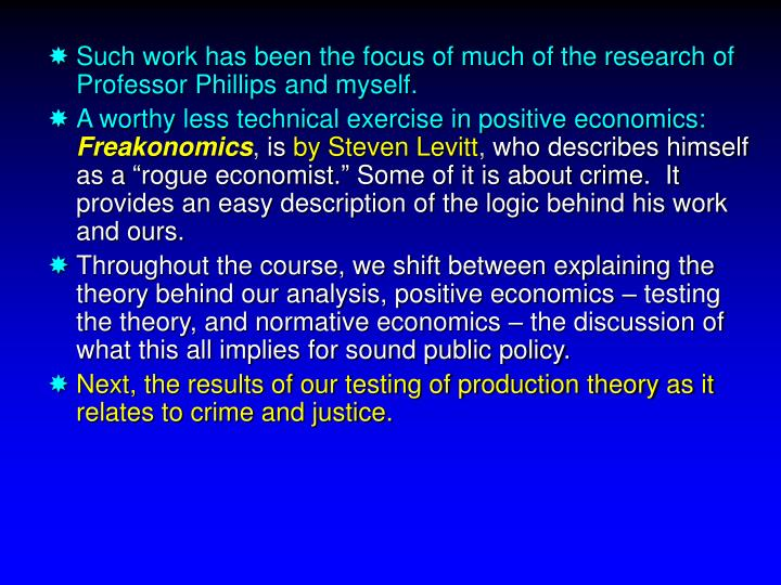 Such work has been the focus of much of the research of Professor Phillips and myself.