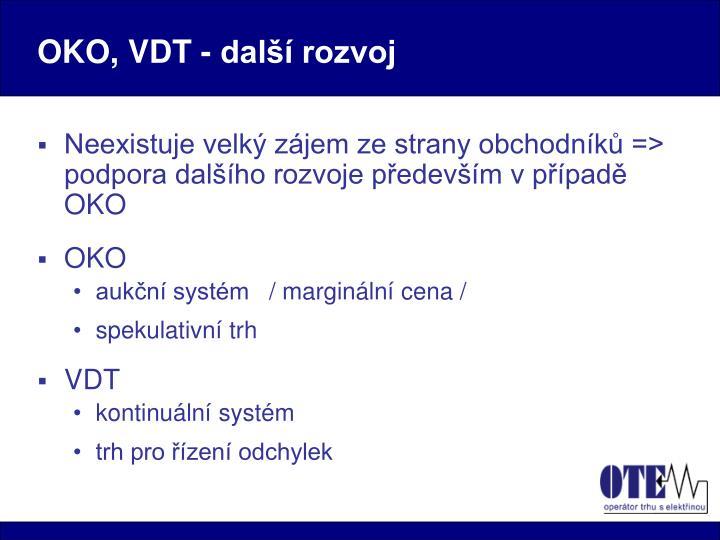 OKO, VDT - další rozvoj
