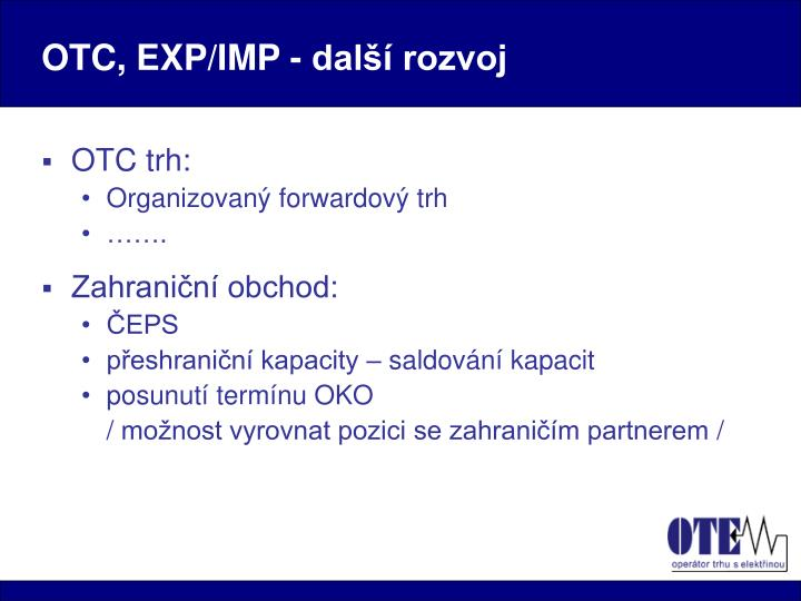 OTC, EXP