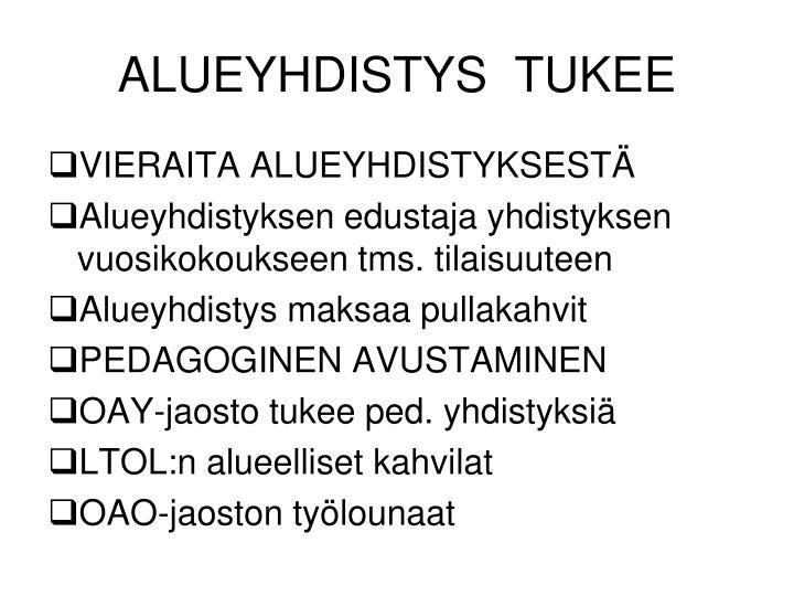 ALUEYHDISTYS  TUKEE