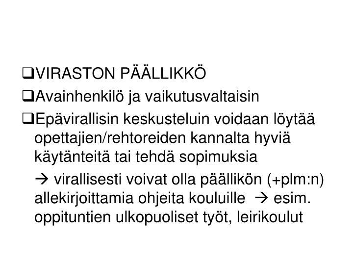 VIRASTON PÄÄLLIKKÖ