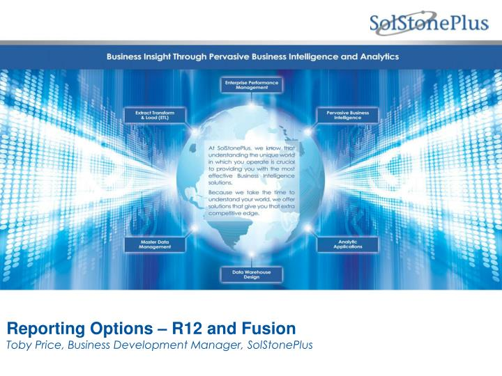 Reporting Options – R12 and Fusion