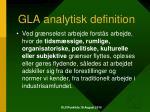 gla analytisk definition
