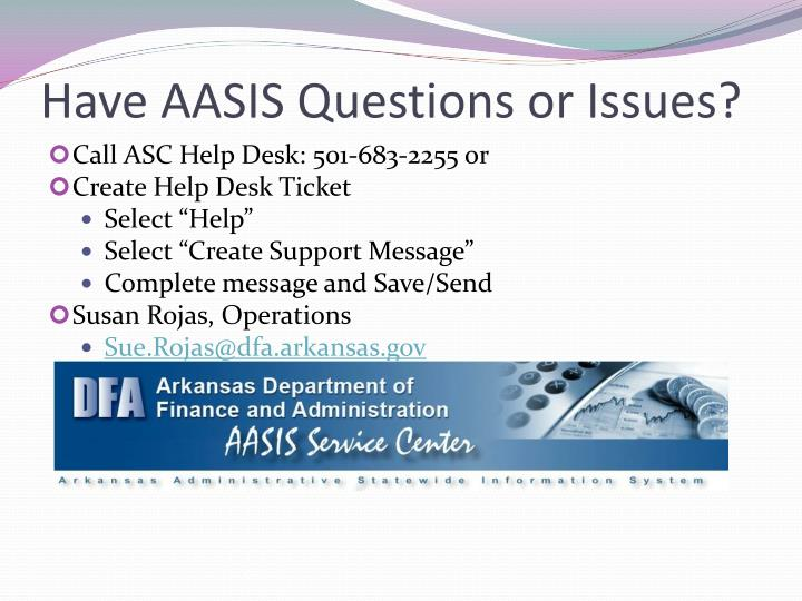 Have AASIS Questions or Issues?