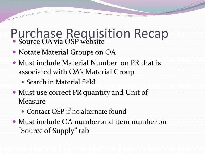 Purchase Requisition Recap