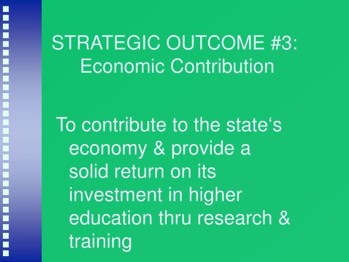 STRATEGIC OUTCOME #3: