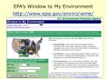 epa s window to my environment http www epa gov enviro wme