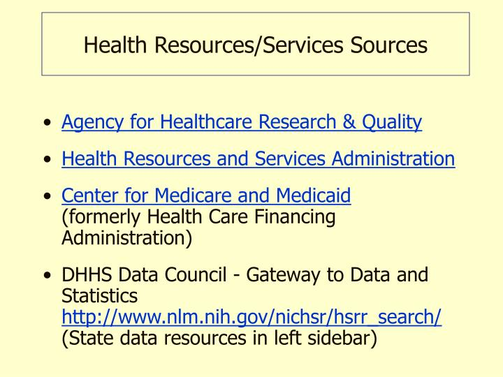 Health Resources/Services Sources