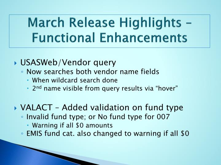 March Release Highlights – Functional Enhancements