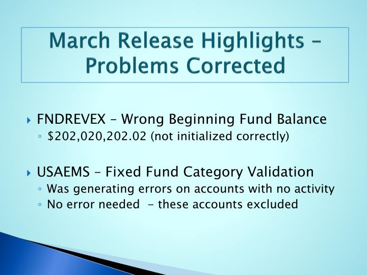 March Release Highlights – Problems Corrected