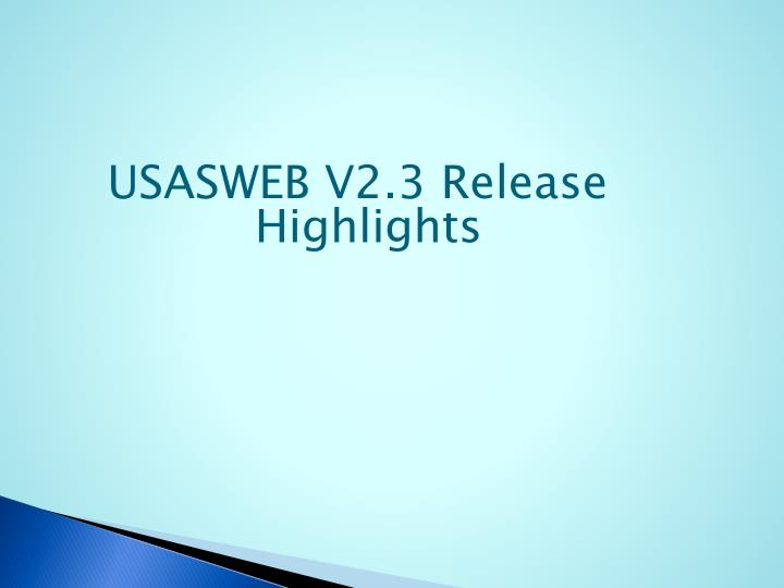 USASWEB V2.3 Release Highlights