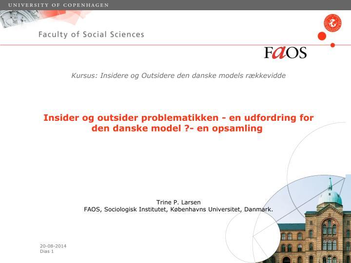 Kursus: Insidere og Outsidere den danske models rækkevidde