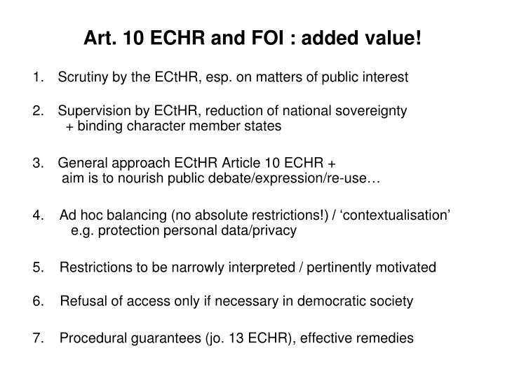 Art. 10 ECHR and FOI : added value!