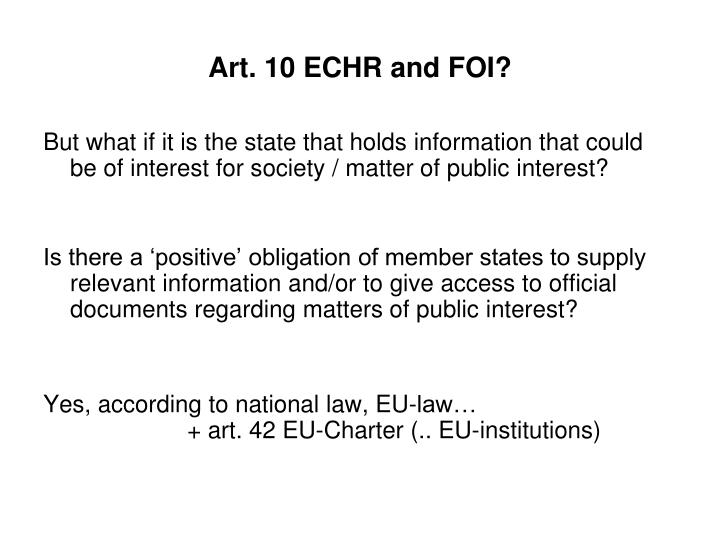 Art. 10 ECHR and FOI?