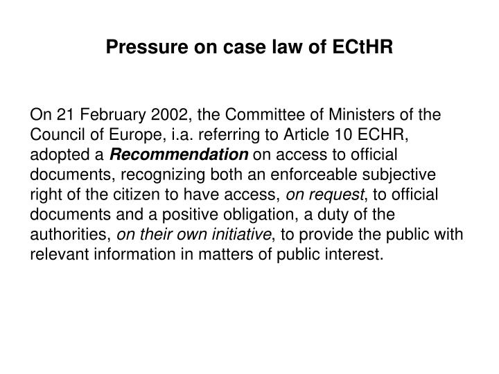 Pressure on case law of ECtHR