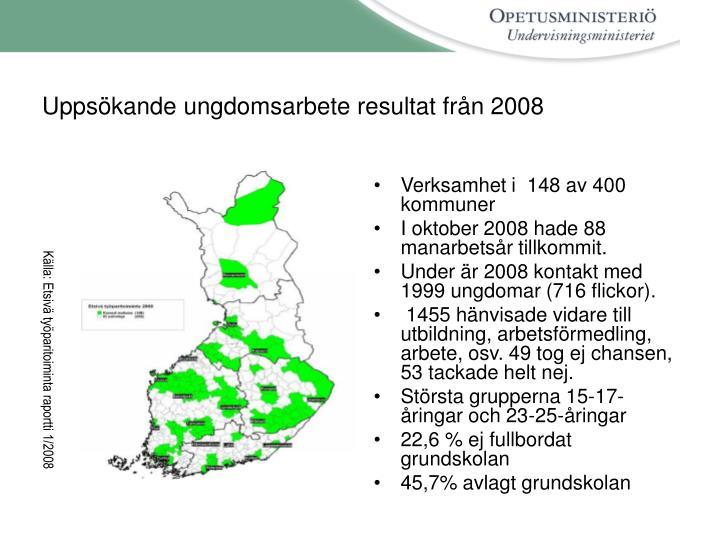 Uppsökande ungdomsarbete resultat från 2008