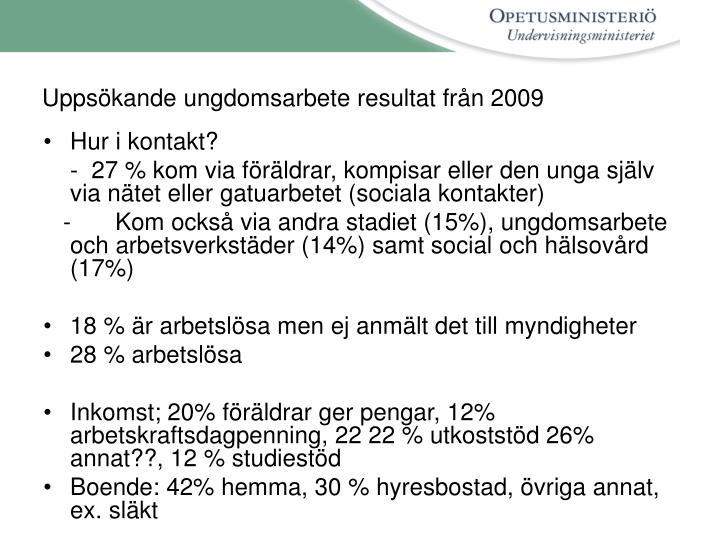 Uppsökande ungdomsarbete resultat från 2009