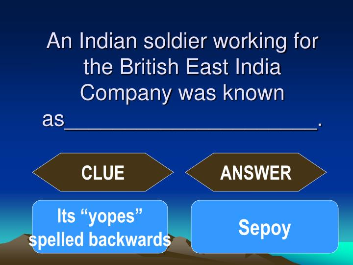 An Indian soldier working for the British East India Company