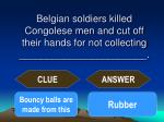 belgian soldiers killed congolese men and cut off their hands for not collecting