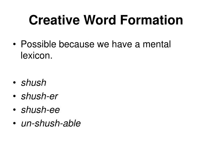 Creative Word Formation