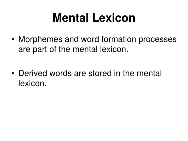 Mental Lexicon