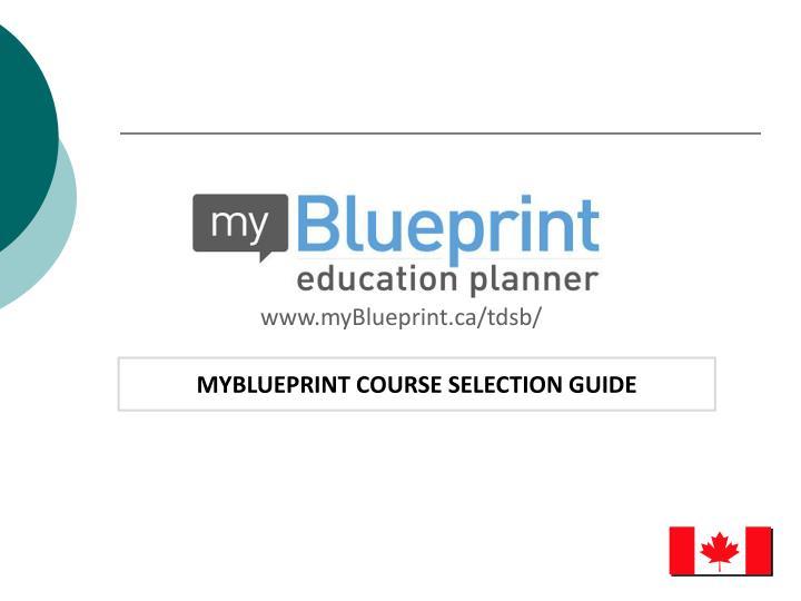 www.myBlueprint.ca/tdsb/