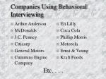 companies using behavioral interviewing
