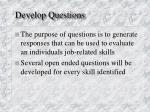 develop questions