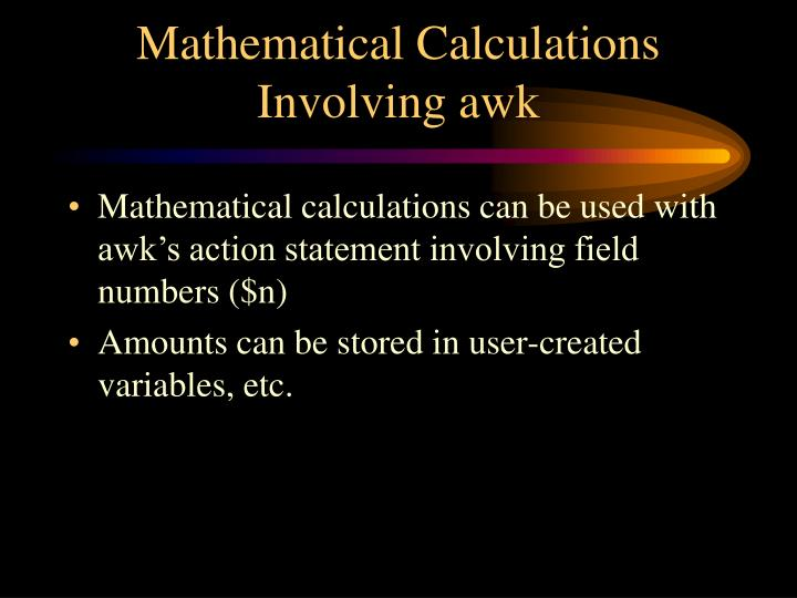 Mathematical Calculations Involving awk