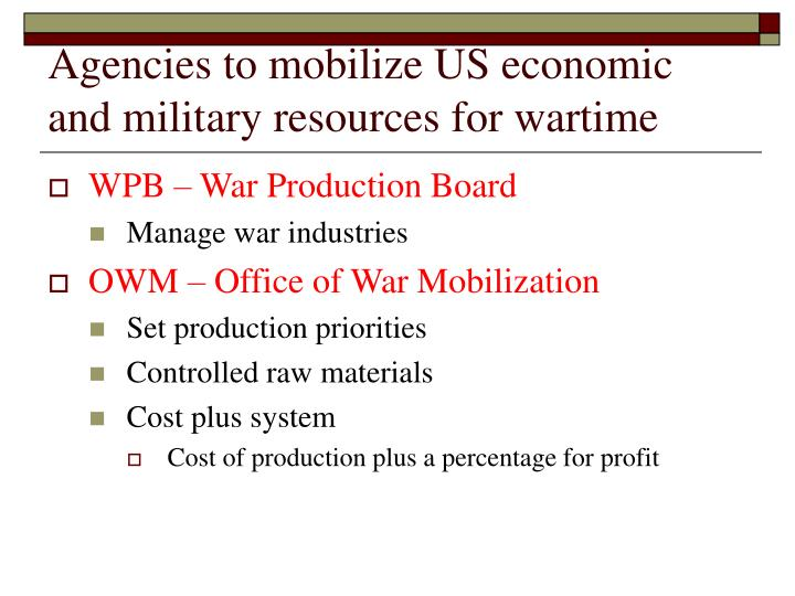 Agencies to mobilize US economic and military resources for wartime