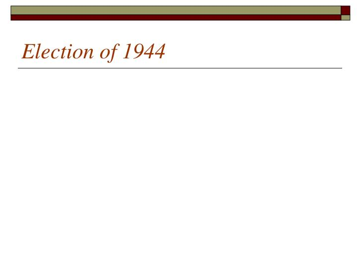 Election of 1944