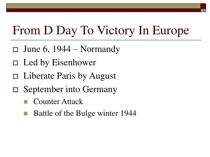 From D Day To Victory In Europe