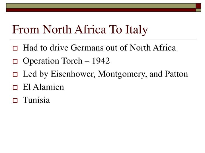 From North Africa To Italy
