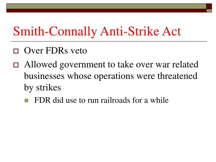 Smith-Connally Anti-Strike Act