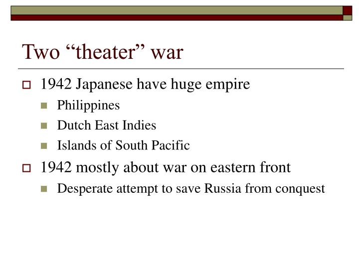"""Two """"theater"""" war"""