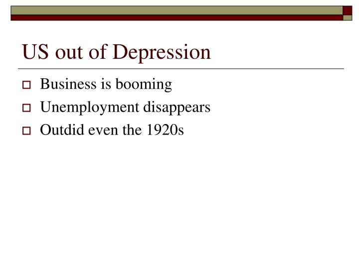 US out of Depression