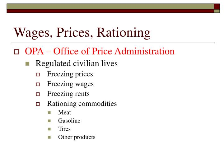 Wages, Prices, Rationing