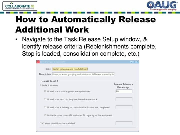 How to Automatically Release Additional Work