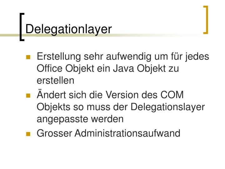 Delegationlayer