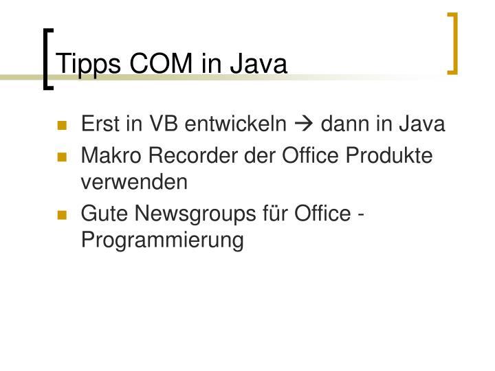 Tipps COM in Java